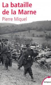 La Bataille de la Marne, livre de Pierre Miquel 2004