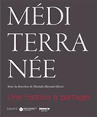 Couverture de l'ouvrage : Méditerranée, une histoire à partager