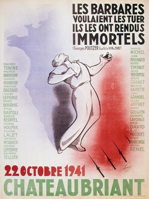 Guerre 1939 – 1945. Affiche à la mémoire des otages fusillés à Chateaubriant, (Loire-Atlantique). Dessin de Simo. 22/10/1941. © Roger – Viollet