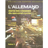 L'Allemand dans les classes de second cycle. Tome 2.