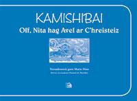 Kamishibai « Olf, Nita hag Avel ar C'hreisteiz » |