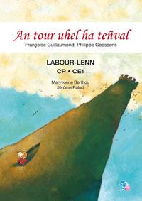 An tour uhel ha teñval – labour-lenn | Maryvonne Berthou