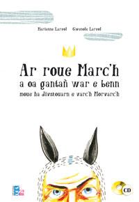 Ar roue Marc'h   Gwenole Larvol
